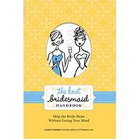 The Knot Bridesmaid Handbook