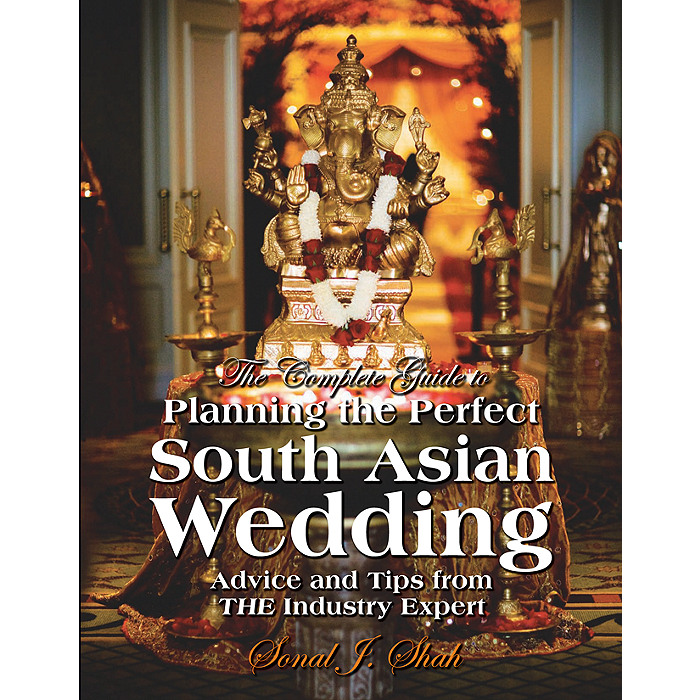 The Complete Guide to Planning the Perfect South Asian Wedding