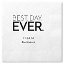 Personalized Quotable Napkins - Beverage (Best Day Ever)
