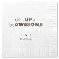 Personalized Quotable Napkins - Beverage (Drink Up)