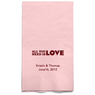 Personalized Napkins - GUEST TOWEL (All You Need Is Love)
