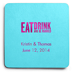 Deluxe Personalized Wedding Coasters - Eat, Drink (Block)