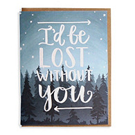 Lost Without You Greeting Card
